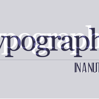 Typography in a Nutshell